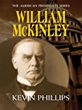 William McKinley, Kevin Phillips, 0786262044