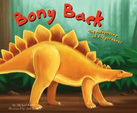 Download Bony Back: The Adventure of Stegosaurus (Dinosaur World) pdf