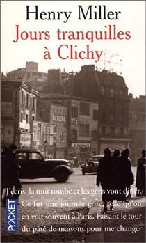 Jours tranquilles à Clichy par Miller