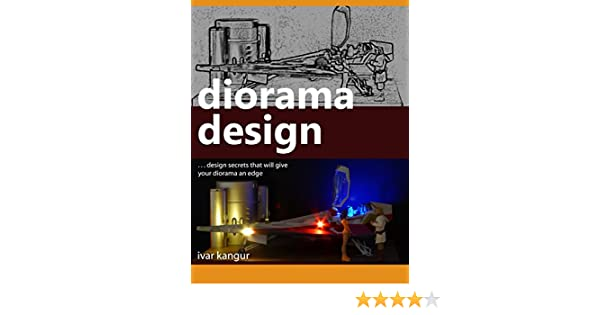 Amazon diorama design design secrets that will give your amazon diorama design design secrets that will give your diorama an edge ebook ivar kangur kindle store fandeluxe