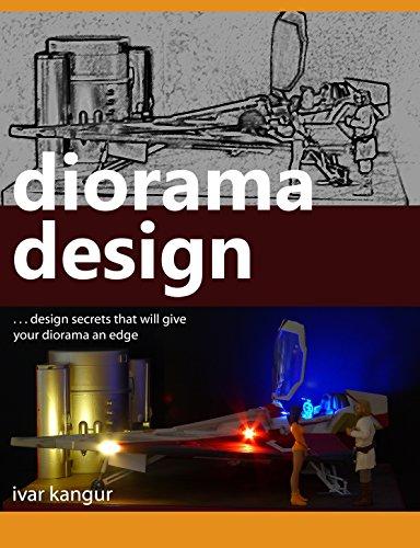 Diorama Design: Design secrets that will give your diorama an edge