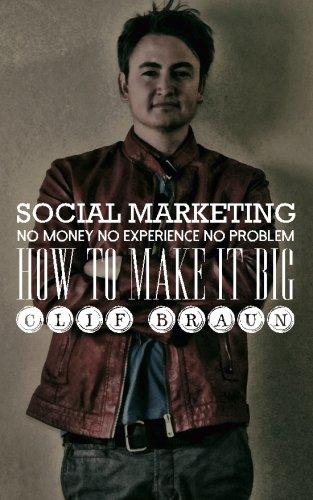 Download Social Marketing: No Money No Experience No Problem pdf epub