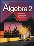 Algebra 2, Alan G. Foster, Berchie W. Gordon, Joan M. Gell, James N. Rath, 0078228875