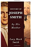 History of Joseph Smith by His Mother Lucy Mack Smith