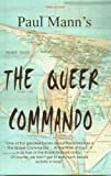 The Queer Commando, Paul Mann, 0955354315