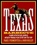 Texas Barbeque, Paris Permenter and John Bigley, 092517520X