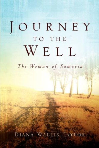 Read Online Journey to the Well: The Woman of Samaria ebook