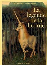 La Légende de la licorne par Otfried Preussler