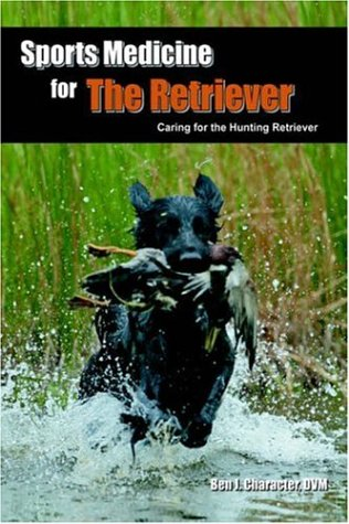 Download Sports Medicine for the Retriever: Caring for the Hunting Retriever pdf