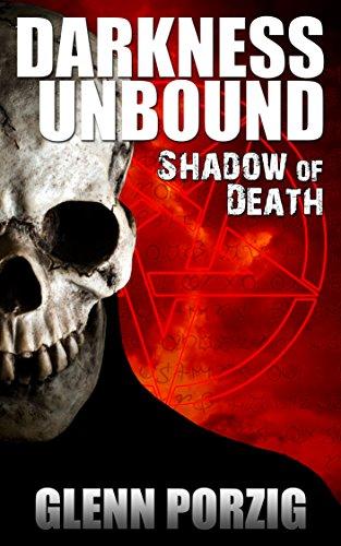 Darkness Unbound: Shadow of Death by [Porzig, Glenn]