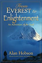 From Everest to Enlightenment - An Adventure of the Soul