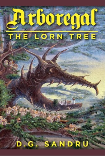 Book cover image for The Lorn Tree (Arboregal Book 1)