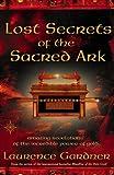 Lost Secrets of the Sacred Ark, Laurence Gardner, 000714296X