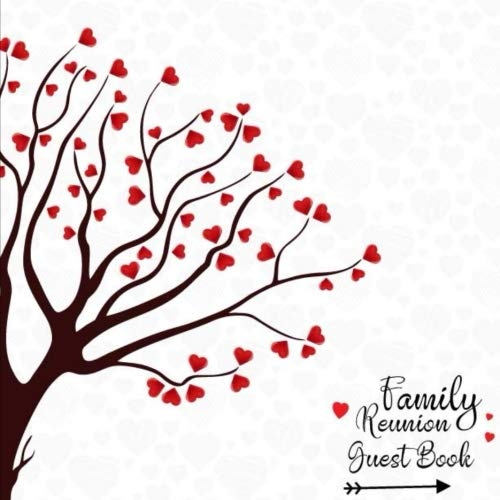 Family Reunion Guest Book: Family Reunion Sign in Book, Message Book, Memory Book, Keepsakes and Scrapbook For Parties Events with Space for 360 ... (Our Family Reunion Guest Book) (Volume 5)