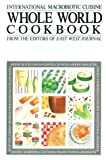 Whole World Cookbook, East West Journal Staff, 0895292319