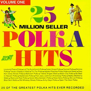 25 Million Seller Polka Hits Volume 1