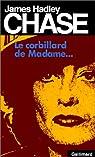 Le Corbillard de Madame... par James Hadley Chase