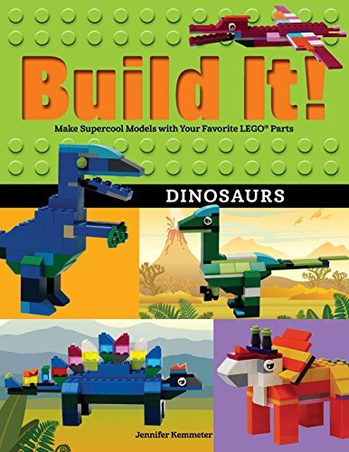 Build It! Dinosaurs: Make Supercool Models with Your