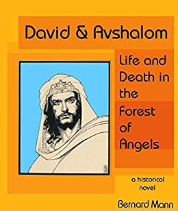David & Avshalom: Life and Death in the Forest of Angels by [Mann, Bernard]