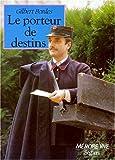 """Afficher """"Porteur de destins (Le)"""""""