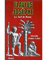 FLAVIUS JOSÈPHE: LE JUIF DE ROME