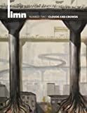 img - for Limn Number 2: Crowds and Clouds book / textbook / text book