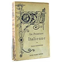 La peinture italienne. Tome I (tome premier): Depuis les origines jusqu'a la fin du XVeme siecle.