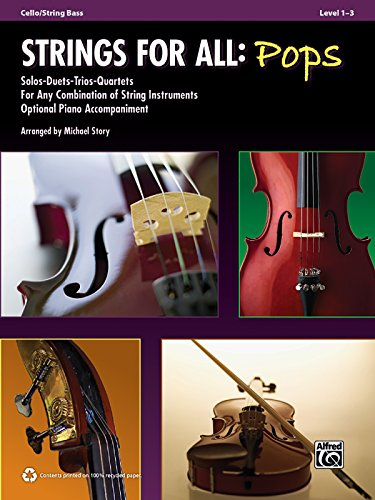 (Strings for All -- Solo-Duet-Trio-Quartet with Optional Piano Accompaniment: Cello/Bass (For All Series))