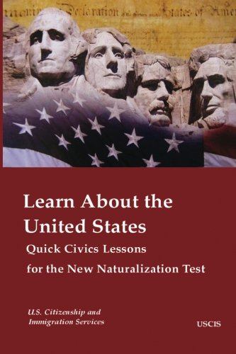 Learn About the United States Quick Civics Lessons for the New
