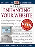 Enhancing Your Website, Ann Light and Des Watson, 0789472880