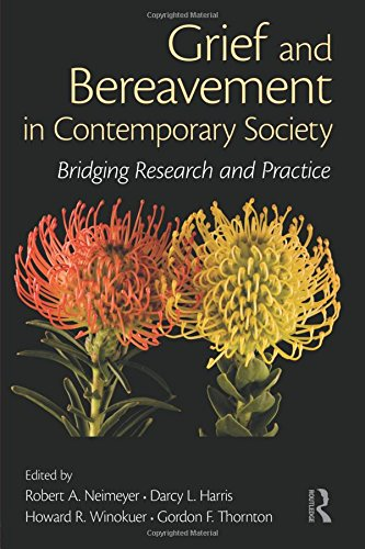 Grief and Bereavement in Contemporary Society (Series in Death, Dying, and Bereavement)