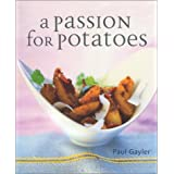 Potato: the definitive guide to potatoes and potato cooking with over 150 sumptuous recipes