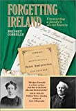 Forgetting Ireland, Bridget Connelly, 0873514491