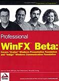 Professional WinFX Beta, Jean-Luc David and Ron Deserranno, 076457874X