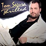 Thrilled | Tom Segura