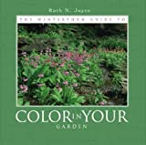 The Winterthur Guide to Color in Your Garden, Ruth N. Joyce, 0912724625
