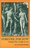 Forever, for Now, Louis Daniel Brodsky, 1877770299