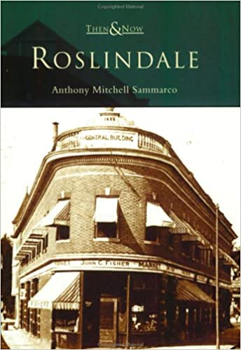 Roslindale (Then and Now)