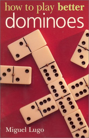 - How to Play Better Dominoes