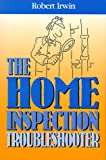 Home Inspection Troubleshooter, Robert Irwin, 0793110912