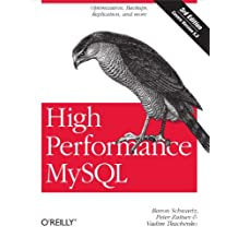 High Performance MySQL: Optimization, Backups, and Replication