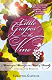 Little Grapes on the Vine, Samantha Gianulis, 1932279660