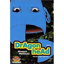 Dragon Head T.5