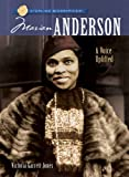 Marian Anderson: A Voice Uplifted by Victoria Garrett Jones front cover