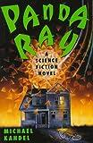 Panda Ray: A Science Fiction Novel