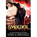 Smolder: a paranormal romance (Underground Encounters Book 1)