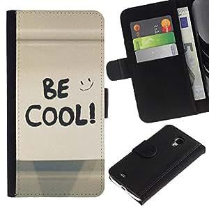 All Phone Most Case / Oferta Especial Cáscara Funda de cuero Monedero Cubierta de proteccion Caso / Wallet Case for Samsung Galaxy S4 Mini i9190 // Be Cool Happy Smiley