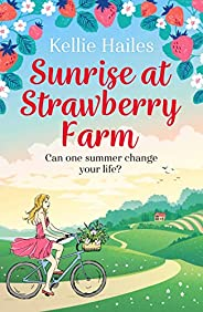 Sunrise at Strawberry Farm: As delightfully delicious as strawberries and cream, this is the perfect summer ro