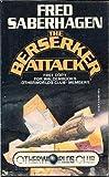 The Berserker Attack, Otherworlds Edition
