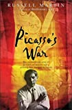 Picasso's War: The Extraordinary Story of an Artist, an Atrocity and a Painting That Shook the World